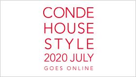 【7/30 新作プレビュー追加】「CONDE HOUSE STYLE 2020 JULY」のご案内
